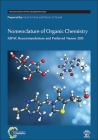 Nomenclature of Organic Chemistry: IUPAC Recommendations and Preferred Names 2013 (International Union of Pure and Applied Chemistry) Cover Image