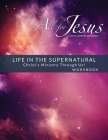 Life in the Supernatural - Curriculum Workbook Cover Image