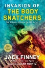 Invasion of the Body Snatchers: A Novel Cover Image
