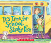 It's Time for School, Stinky Face (a Board Book) Cover Image