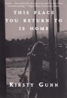This Place You Return to Is Home Cover Image