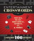 Entertainment Crosswords: Movies, Music, Broadway, Sports, TV, & More! Cover Image