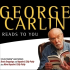 George Carlin Reads to You Lib/E: An Audio Collection Including Recent Grammy Winners Braindroppings and Napalm & Silly Putty Cover Image