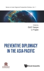 Preventive Diplomacy in the Asia-Pacific Cover Image