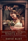 Shakespeare's Secrets - Romeo And Juliet: Premium Hardcover Edition Cover Image