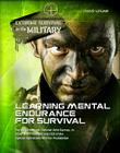 Learning Mental Endurance for Survival (Extreme Survival in the Military #12) Cover Image