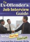 The Ex-Offender's Job Interview Guide: Turn Your Red Flags Into Green Lights Cover Image