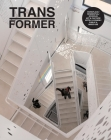 Transformer: Reuse, Renewal, and Renovation in Contemporary Architecture Cover Image