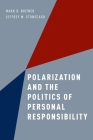 Polarization and the Politics of Personal Responsibility Cover Image