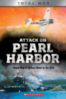 Attack on Pearl Harbor (X Books: Total War): World War II Strikes Home in the USA Cover Image