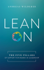 Lean on: The Five Pillars of Support for Women in Leadership Cover Image