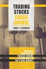 Trading Stocks Crash Course: Generate Progressive Passive Income by Investing in The Stock Market Cover Image