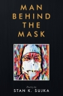 Man Behind the Mask Cover Image