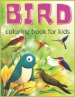 Bird coloring book for kids: Creative haven bird coloring book for kids, teens, toddlers, preschool - 70 pages bird coloring book for kids Cover Image