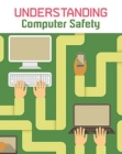 Understanding Computer Safety Cover Image