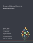 Research, Ethics and Risk in the Authoritarian Field Cover Image