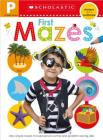Get Ready for Pre-K Skills Workbook: First  Mazes (Scholastic Early Learners) Cover Image