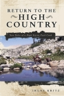 Return to the High Country: New Tales of a High Sierra Pack Cook Cover Image