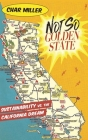 Not So Golden State: Sustainability vs. the California Dream Cover Image