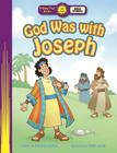 God Was with Joseph (Happy Day Books: Bible Stories) Cover Image