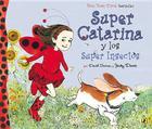 Super Catarina Y Los Super Insectos (Ladybug Girl) Cover Image