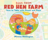 Eggs from Red Hen Farm: Farm to Table with Mazes and Maps Cover Image