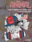 Livres à colorier pour adultes pour stylos et marqueurs - Mandala - Animal Cover Image