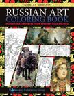 Russian Art Coloring Book: Russian Masterpieces from Shishkin to Vasnetsov Cover Image