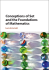 Conceptions of Set and the Foundations of Mathematics Cover Image