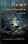El Q'anil: Man of Lightning (Sun Tracks  #46) Cover Image