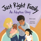 Just Right Family: An Adoption Story Cover Image