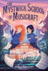 The Mystwick School of Musicraft Cover Image