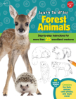 Learn to Draw Forest Animals: Step-by-step instructions for more than 25 woodland creatures Cover Image