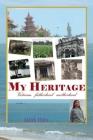 My Heritage: Vietnam fatherland motherland Cover Image