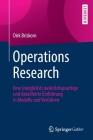 Operations Research: Eine (Möglichst) Natürlichsprachige Und Detaillierte Einführung in Modelle Und Verfahren Cover Image