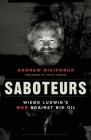 Saboteurs: Wiebo Ludwig's War Against Big Oil Cover Image