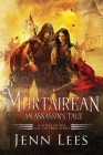 Murtairean. An Assassin's Tale.: A Novel in the Dál Cruinne Series Cover Image