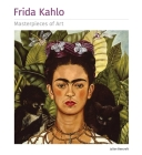 Frida Kahlo Masterpieces of Art Cover Image