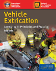 Vehicle Extrication Levels I & II: Principles and Practice Cover Image