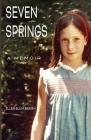 Seven Springs: A Memoir Cover Image