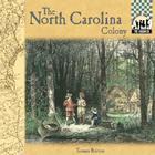 North Carolina Colony Cover Image