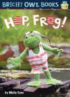 Hop Frog (Bright Owl Books) Cover Image