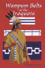 Waumpum Belts of the Iroquois Cover Image