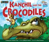 Kanchil and the Crocodiles Leveled Text Cover Image