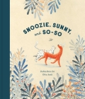 Snoozie, Sunny, and So-So Cover Image