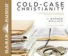 Cold-Case Christianity: A Homicide Detective Investigates the Claims of the Gospels Cover Image