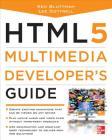 Html5 Multimedia Developer's Guide Cover Image