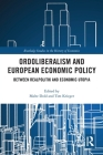 Ordoliberalism and European Economic Policy: Between Realpolitik and Economic Utopia Cover Image