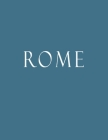 Rome: Decorative Book to Stack Together on Coffee Tables, Bookshelves and Interior Design - Add Bookish Charm Decor to Your Cover Image