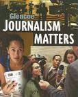 Glencoe Journalism Matters, Student Edition (NTC: Journalism Today) Cover Image